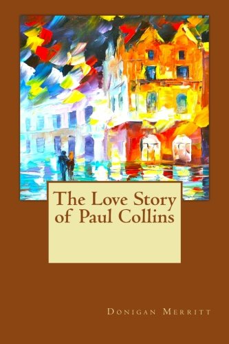 Read Online The Love Story of Paul Collins ebook