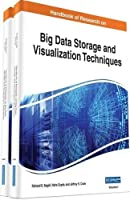 Handbook of Research on Big Data Storage and Visualization Techniques Front Cover