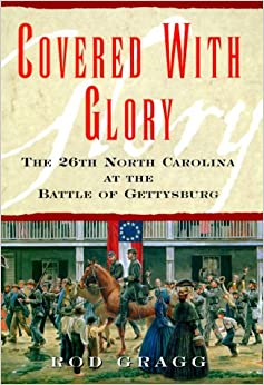 ??UPDATED?? Covered With Glory: The 26th North Carolina Infantry At Gettysburg. nuestra History replace Business Dustin