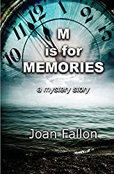 M is for Memories by Joan Fallon (2015-02-25)