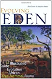 img - for Evolving Eden: An Illustrated Guide to the Evolution of the African Large-Mammal Fauna book / textbook / text book