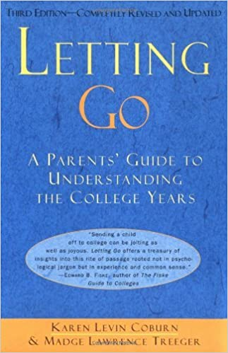 Letting Go: A Parents' Guide to Understanding the College Years, Third Edition by Karen Levin Coburn (1997-07-23)