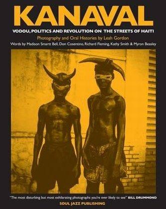 Download Kanaval: Vodou, Politics and Revolution on the Streets of Haiti pdf epub
