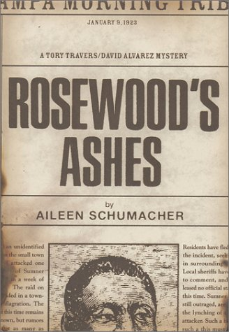 Rosewood's Ashes: A Tory Travers/David Alvarez Mystery (Tory Travers/David Alvarez Mysteries)