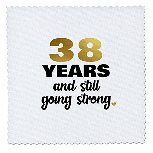 3dRose Janna Salak Designs Anniversary - 38 Year Anniversary Still Going Strong 38th Wedding Anniversary Gift