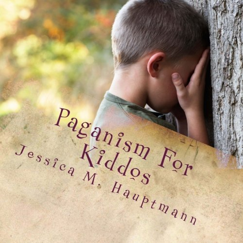 Paganism For Kiddos: A Kids and Parents