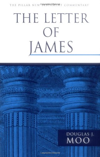 The Letter of James (The Pillar New Testament Commentary (PNTC))