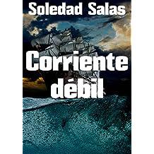 Corriente débil (Spanish Edition)