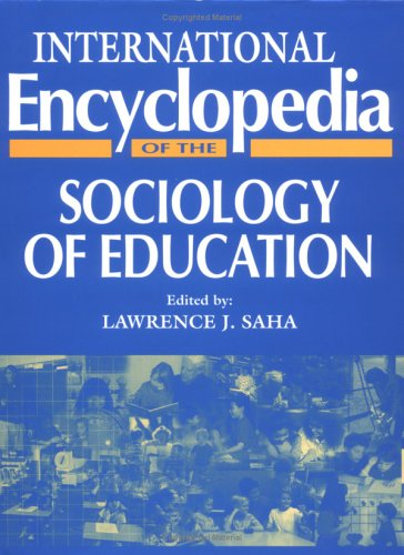 International Encyclopedia of Sociology of Education (Resources in Education Series)