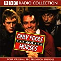 Only Fools and Horses Audiobook by John Sullivan Narrated by David Jason, Nicholas Lyndhurst