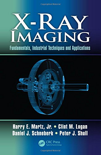 X-Ray Imaging: Fundamentals, Industrial Techniques and Applications