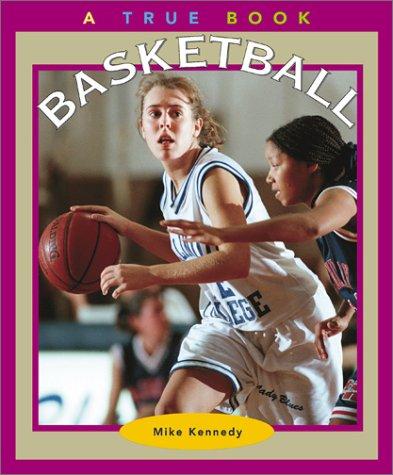 Basketball (True Books: Sports)