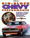 Big-Block Chevy Performance, Dave F. Emanuel, 1557882169