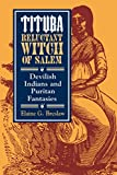 img - for [Tituba, Reluctant Witch of Salem: Devilish Indians and Puritan Fantasies] (By: Elaine G. Breslaw) [published: November, 1997] book / textbook / text book
