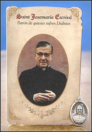 (Blessed By Pope Benedict XVI Saint Josemaria Escriva Patron of Those with Diabetes Patron De Quines Sufren Diabetes Prayer Card and Medal (Spanish))