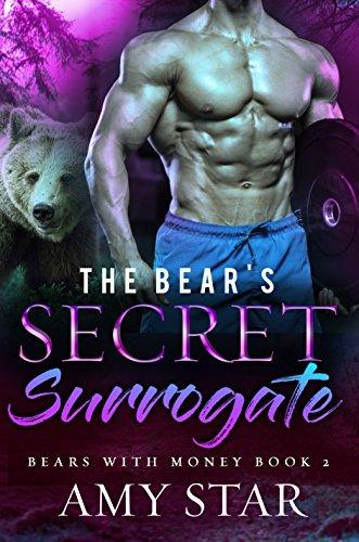 The Bear's Secret Surrogate (Bears With Money Book 2)