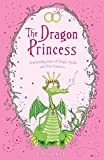 The Dragon Princess: And other tales of Magic, Spells and True Luuurve (Tales of the Frog Princess)