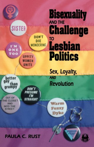 BOOK Bisexuality and the Challenge to Lesbian Politics: Sex, Loyalty, and Revolution (The Cutting Edge: L R.A.R