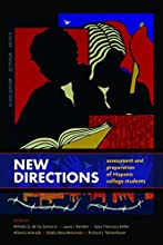 New Directions-Assessment and Preparation of Hispanic College Students