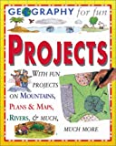 Geography for Fun Projects: With Hands-On Experiments and Activities on Seas, Mountains, Ecosystems, and Much Much More