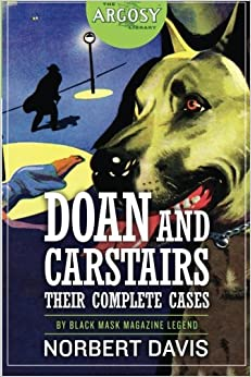 Doan and Carstairs: Their Complete Cases (The Argosy Library)