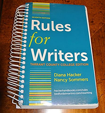 Rules for Writers (Tarrant County College Edition) (Rules For Writers 7th)
