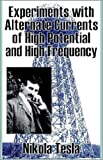 Experiments with Alternate Currents of High Potential and High Frequency, Nikola Tesla, 1589639936