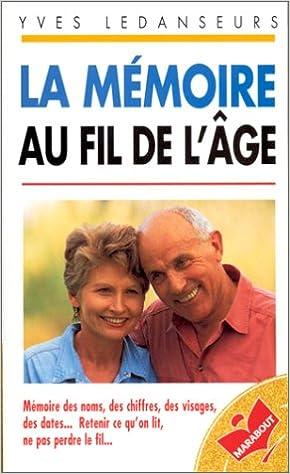 En ligne La mémoire au fil de l'âge pdf ebook