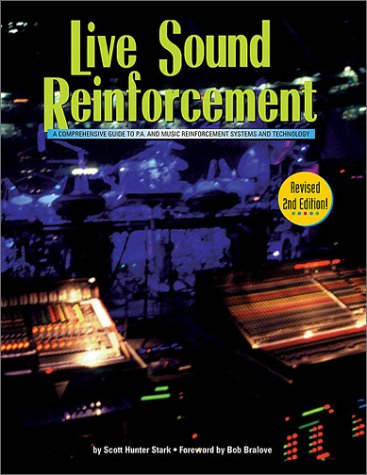 Live Sound Reinforcement - 2nd Edition