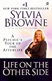 Life on the Other Side: A Psychic's Tour of the