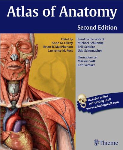 Atlas of Anatomy (2nd 2012) [Gilroy, MacPherson & Ross]