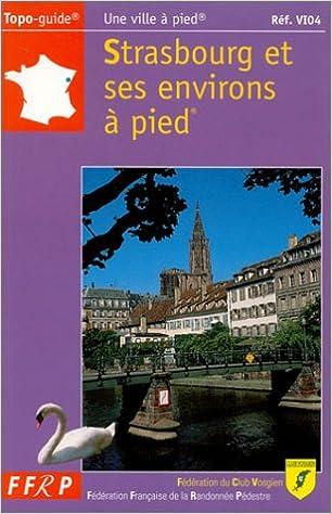 Livre Strasbourg et ses environs à pied epub pdf