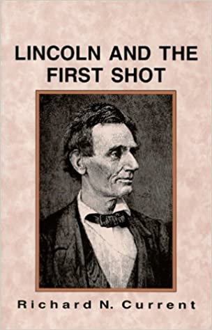 Book Lincoln and the First Shot
