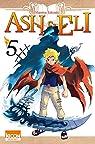 Ash & Eli, tome 5 par Takizaki