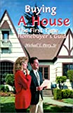 Buying a House, Michael T. Perry, 0595123236