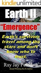 Earth II - Emergence: Earth Meets Its Neighbors (Virus Book 6)
