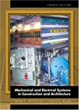 img - for Mechanical and Electrical Systems in Construction and Architecture (4th Edition) book / textbook / text book