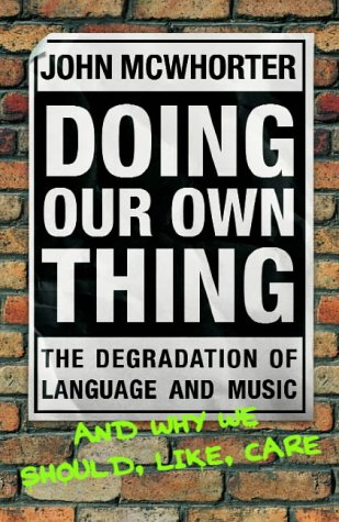 Doing Our Own Thing by William Heinemann Ltd
