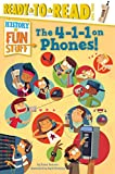 The 4-1-1 on Phones! (History of Fun Stuff)