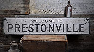 Welcome to PRESTONVILLE - Custom PRESTONVILLE, KENTUCKY US City, State Distressed Wooden Sign