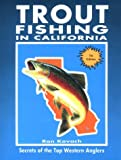 Trout Fishing in California, Kovach, Ronnie, 0934061424