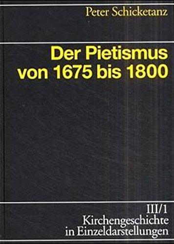 Der Pietismus von 1675 bis 1800 von Michael Kotsch