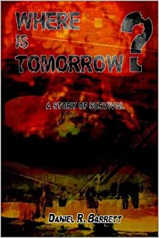 Book Where Is Tomorrow?: A Story of Survival