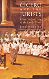 Cicero And the Jurists, Jill Harries, 0715634321