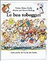 Le boa toboggan par Noble