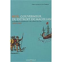 Moi gouverneur du Détroit de Magellan
