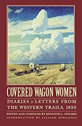 Covered Wagon Women, Volume 2: Diaries and Letters from the Western Trails, 1850 (Coverd Wagon Women)