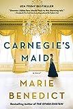 Carnegie's Maid: A Novel (English Edition)