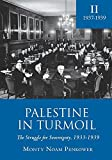 img - for Palestine in Turmoil: The Struggle for Sovereignty, 1933-1939 (Vol. II): 2 (Touro College Press Books) by Monty Noam Penkower (2014-03-30) book / textbook / text book