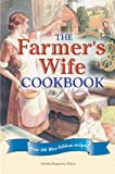 img - for The Farmer's Wife Cookbook : Over 400 Blue-Ribbon Recipes book / textbook / text book
